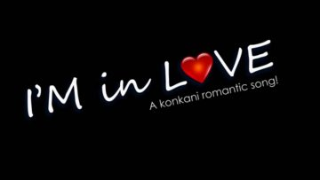 I'm in Love – Konkani Romantic Song