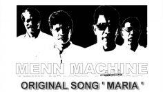 Maria by Menn Machine