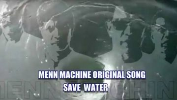 Save Water – Menn Machine